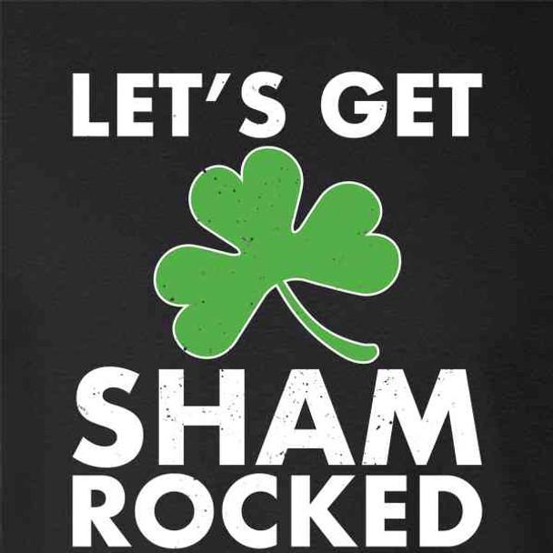 Lets Get Shamrocked St. Patricks Day