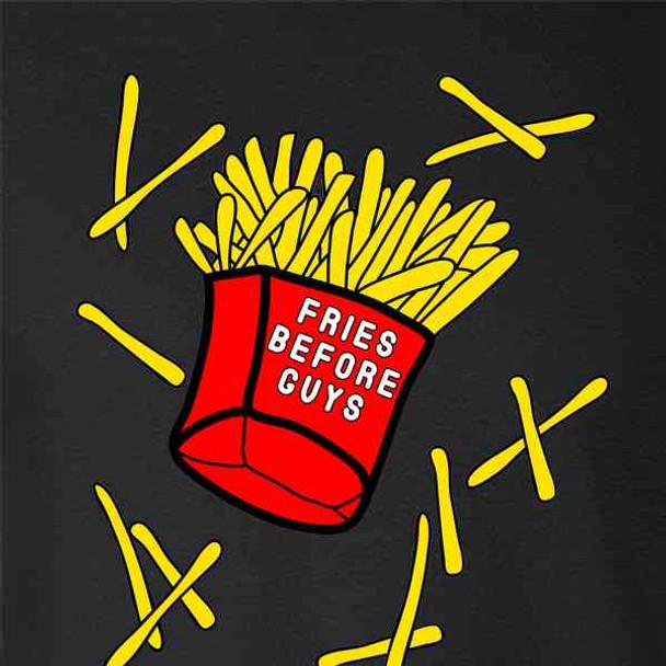 Fries Before Guys Funny Feminist