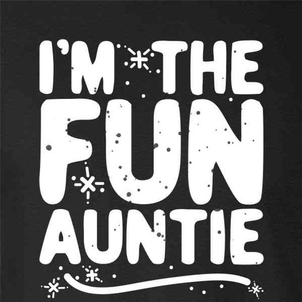 I'm The Fun Auntie Mother's Day