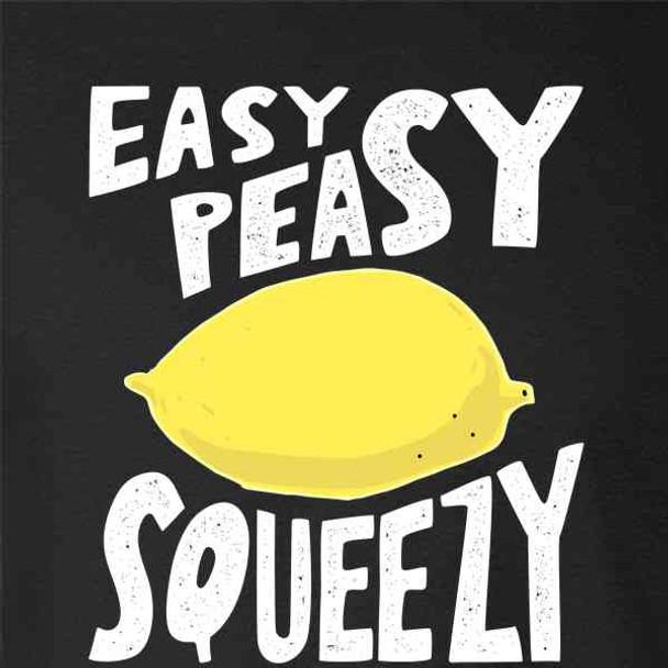 Easy Peasy Lemon Squeezy Cute Funny