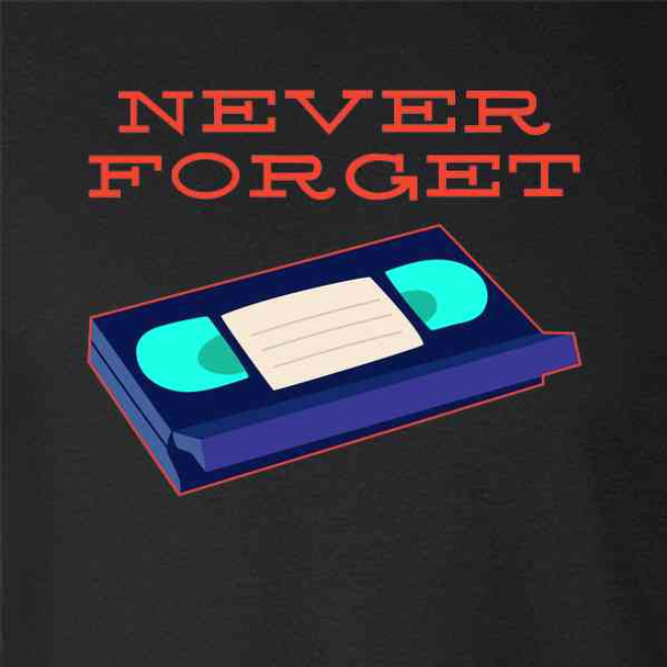 VHS Tape Never Forget
