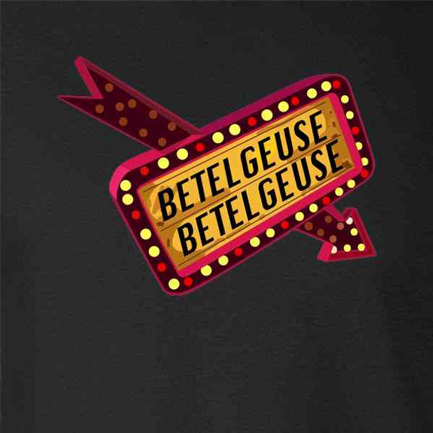 Betelgeuse Marquee Sign 80s Retro Funny