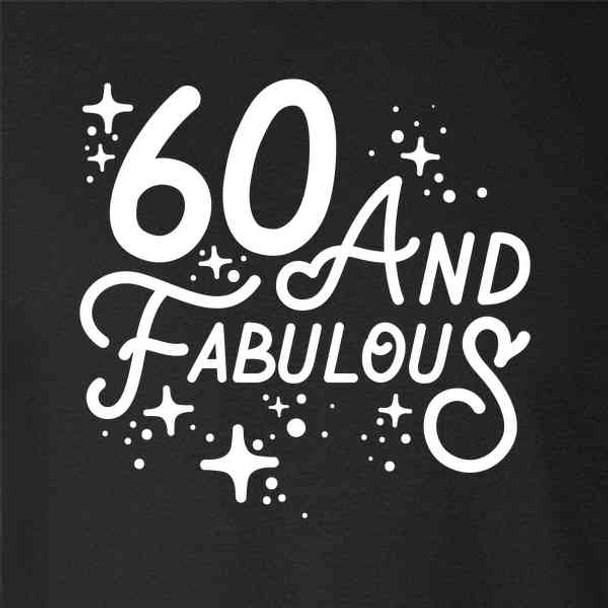 60 And Fabulous Cute Funny Birthday