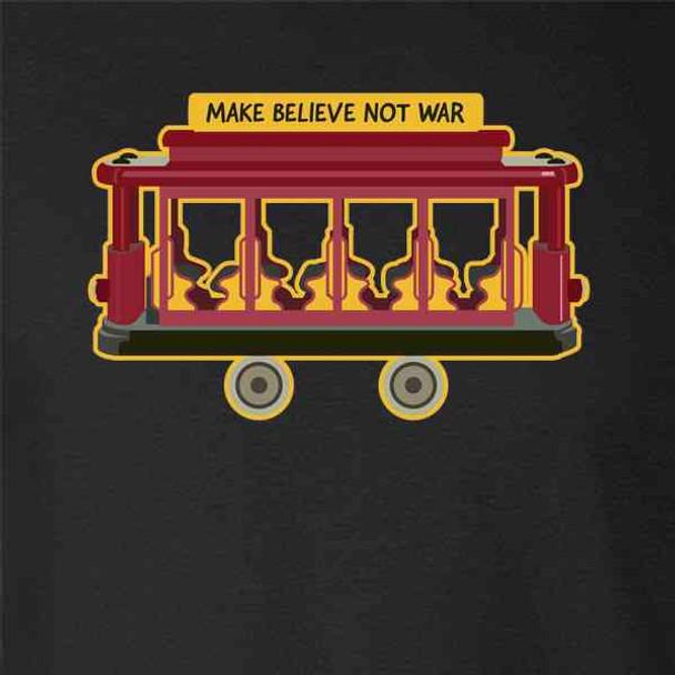 Make Believe Not War Peace Political Message
