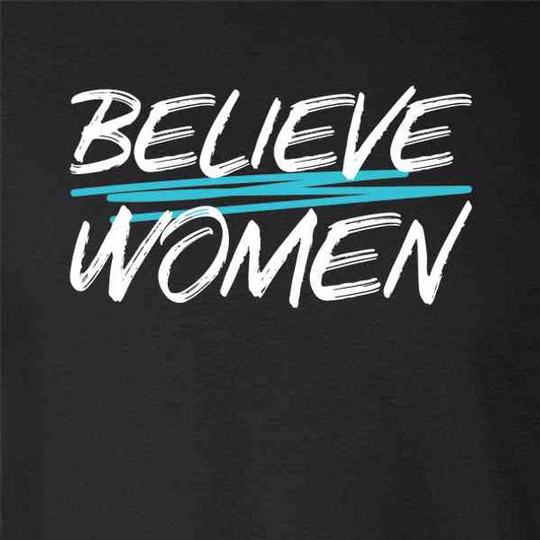 Believe Women Political Message Survivors