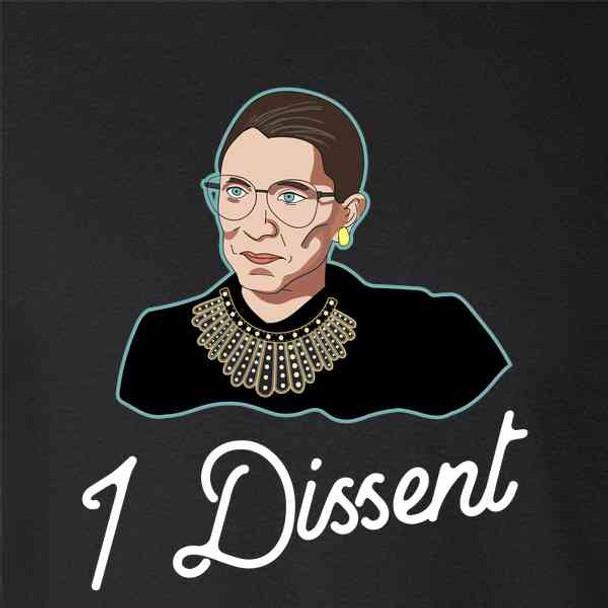 I Dissent RBG Shirt Liberal Justice Supreme Court
