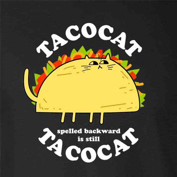 TacoCat Spelled Backward Is TacoCat Funny Taco Cat