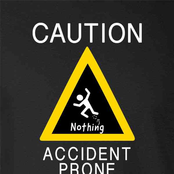 Accident Prone Clumsy Funny