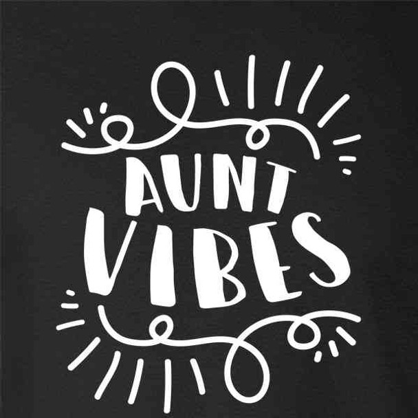 Aunt Vibes Auntie Cute Funny Mother's Day
