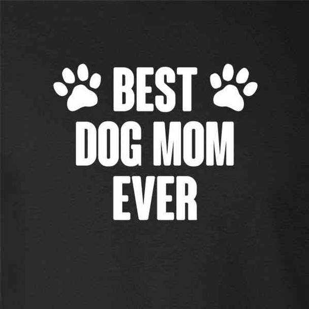 Best Dog Mom Ever Mother's Day
