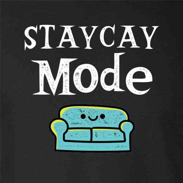 Staycay Mode Staycation Funny