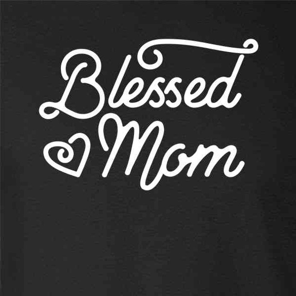 Blessed Mom Gift For Mom Cute