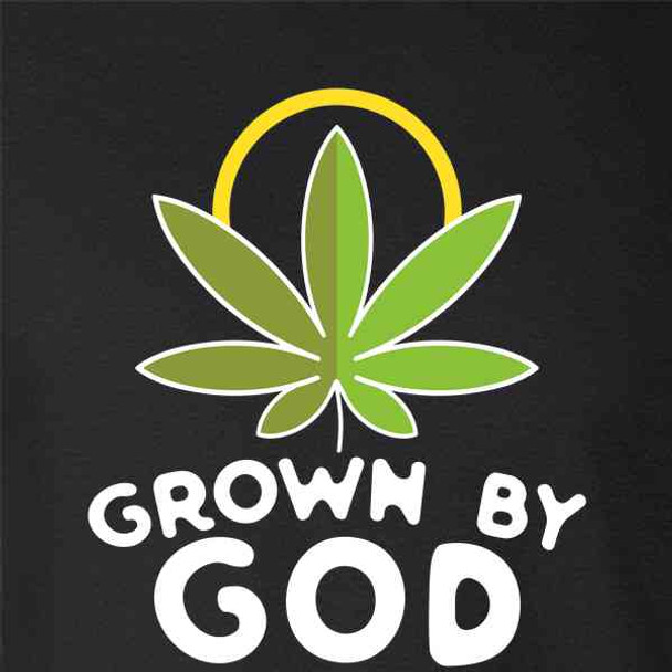 Grown By God Marijuana Leaf Religious