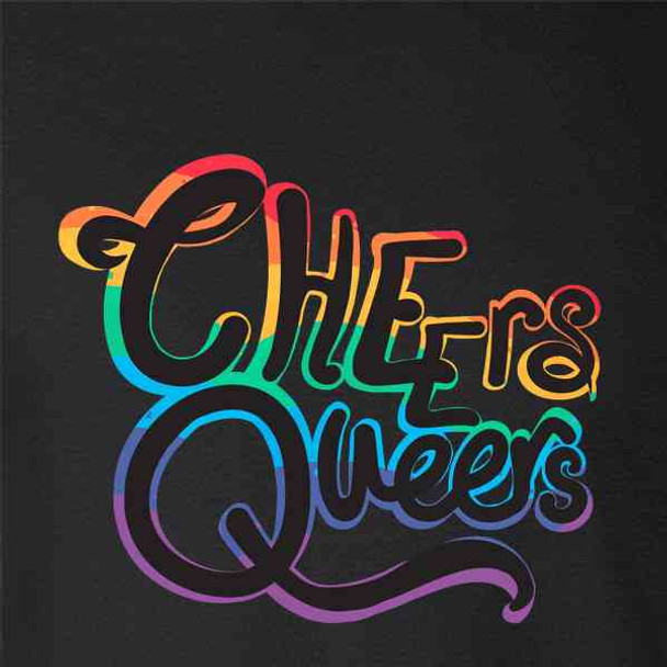 Cheers Queers LGBTQ Gay Pride Rainbow Funny