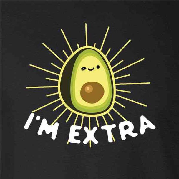 Im Extra Avocado Guacamole Cute Funny