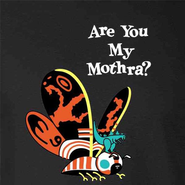Are You My Mothra Funny Parody Kaiju
