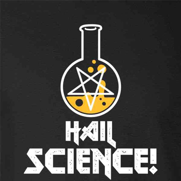 Hail Science! Funny Geeky Nerdy
