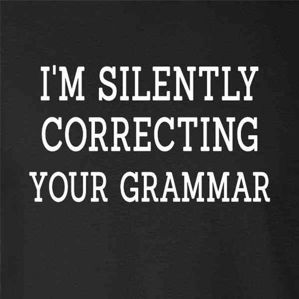 Im Silently Correcting Your Grammar Funny
