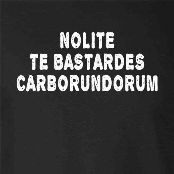 Nolite te Bastardes Carborundorum Text Feminist