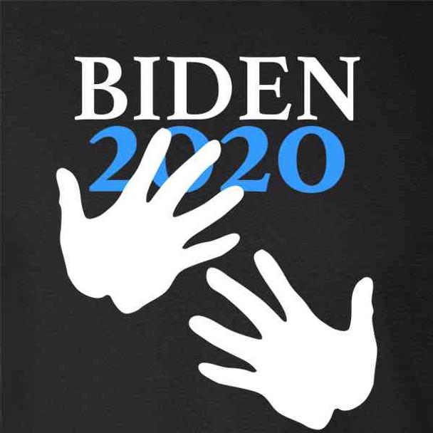 Biden 2020 Handsy Hands Funny Hidin From Joe Campaign