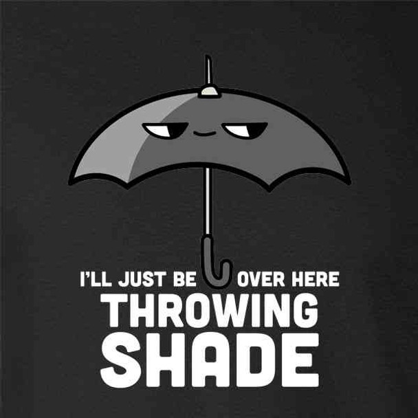 Over Here Throwing Shade Umbrella Funny