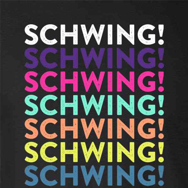 Schwing! 90s Slang Retro Vintage Style Funny