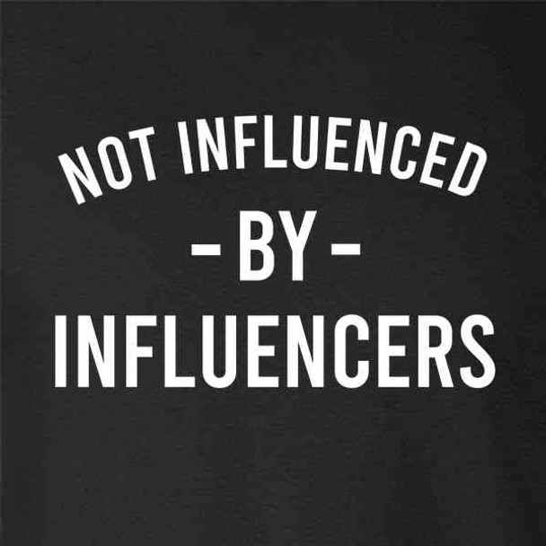 Not influenced By Influencers Social Media
