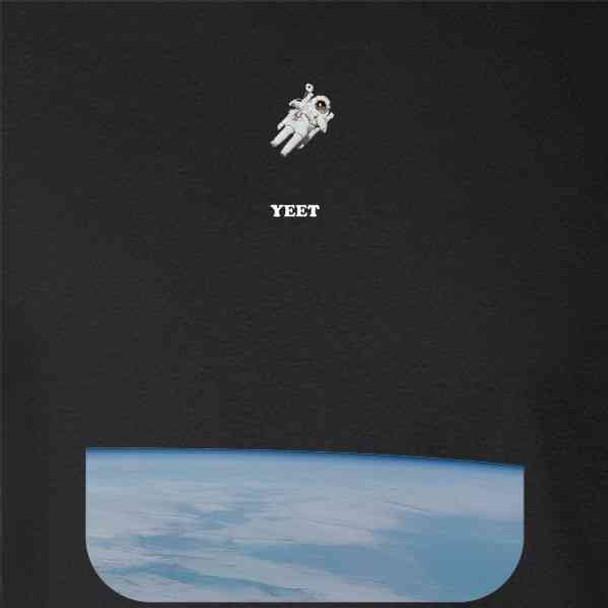 Yeet Me Into Space Astronaut Funny Dank Meme Cool