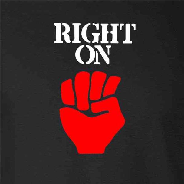 Right On Raised Fist Political Protest Retro BLM