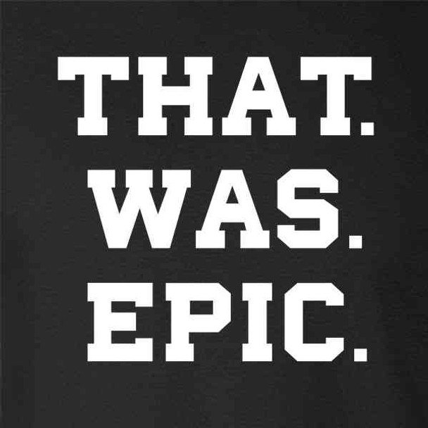 THAT WAS EPIC Extremely Awesome Funny