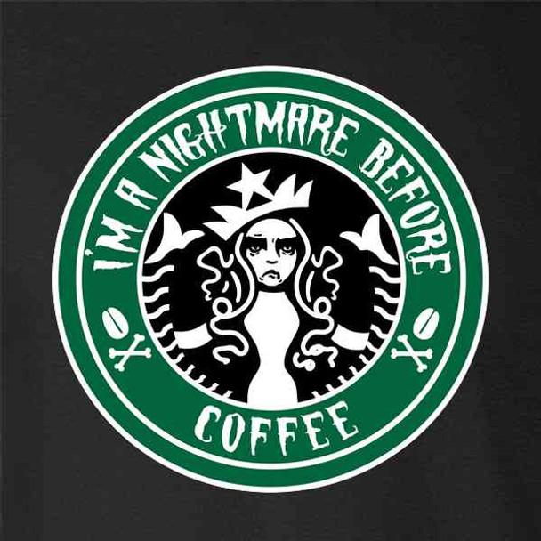 I'm a Nightmare Before Coffee Funny Caffeine