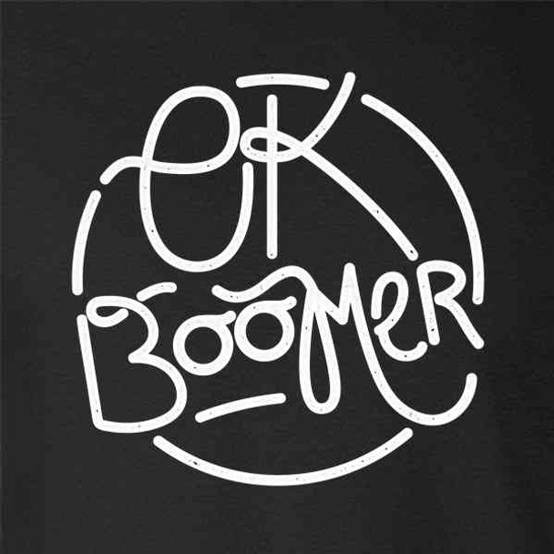 OK Boomer Meme Parody Gen Z Millennial Funny