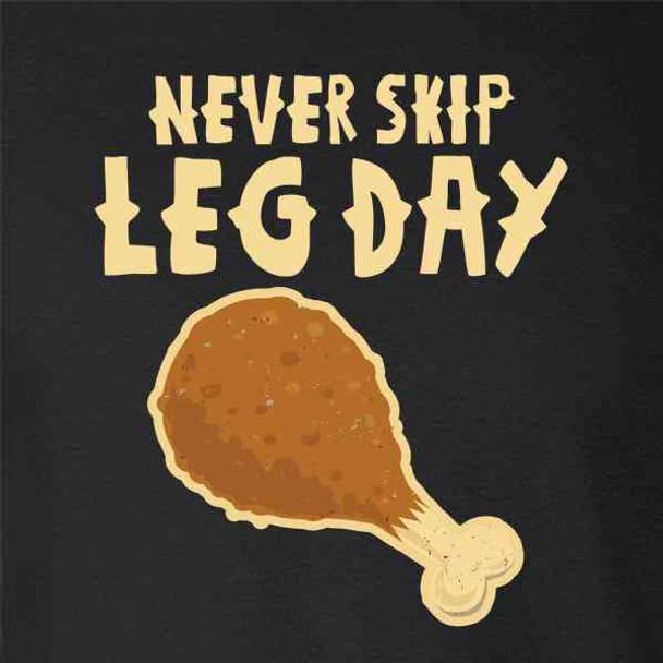 Never Skip Leg Day Thanksgiving Turkey Funny