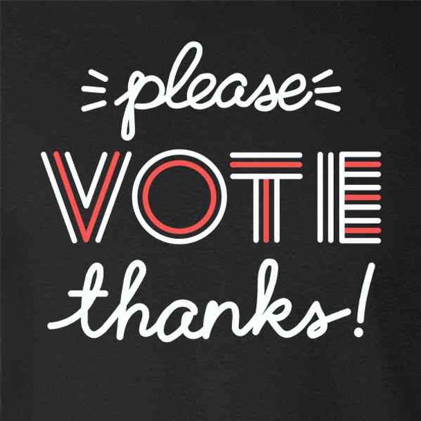 Please Vote Thanks by Susanne Lamb Election
