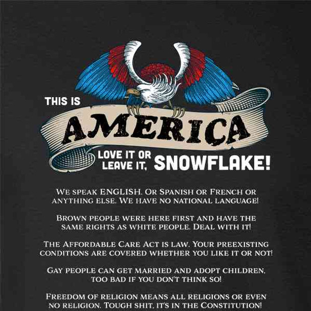 America Love It Or Leave It Snowflake Funny