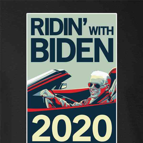 Ridin With Biden 2020 Election Funny Campaign