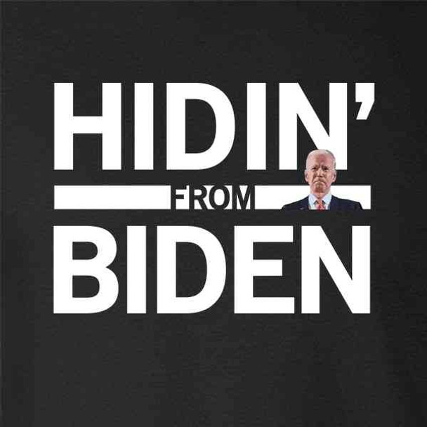Hidin From Biden 2020 Election Funny Campaign