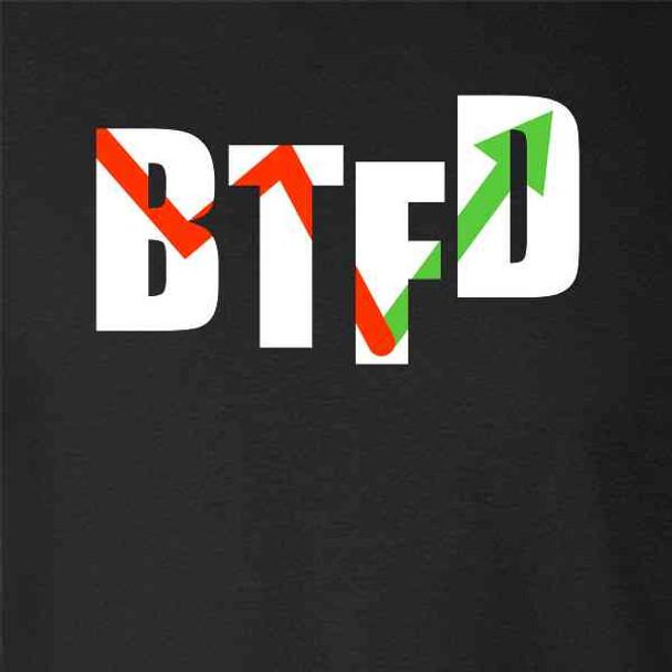 BTFD Buy The Dip Stock Market Meme Funny