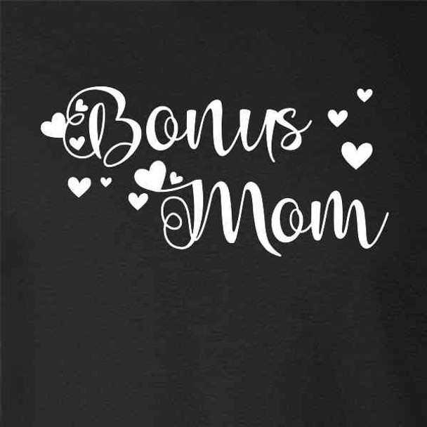 Bonus Mom Stepmom Mothers Day Cute Stepmother