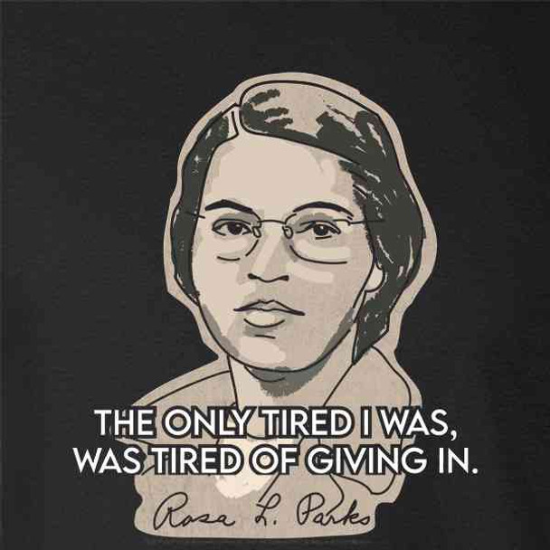 Rosa Parks Tired of Giving In Quote Civil Rights