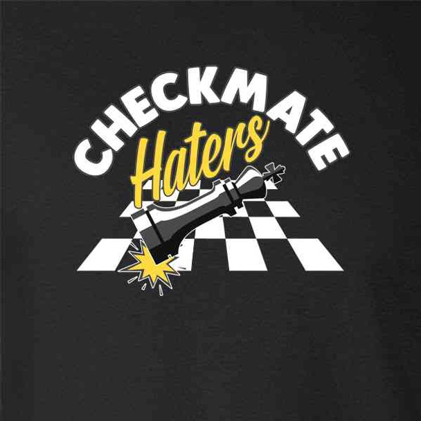 Checkmate Haters Chess Game Retro Funny Geeky