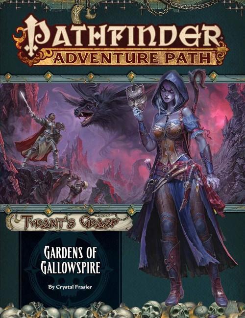 Pathfinder Adventure Path Gardens of Gallowspire (Tyrant's Grasp 4 of 6)