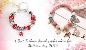 4 Best Fashion Jewelry gifts ideas for Mother's day 2019