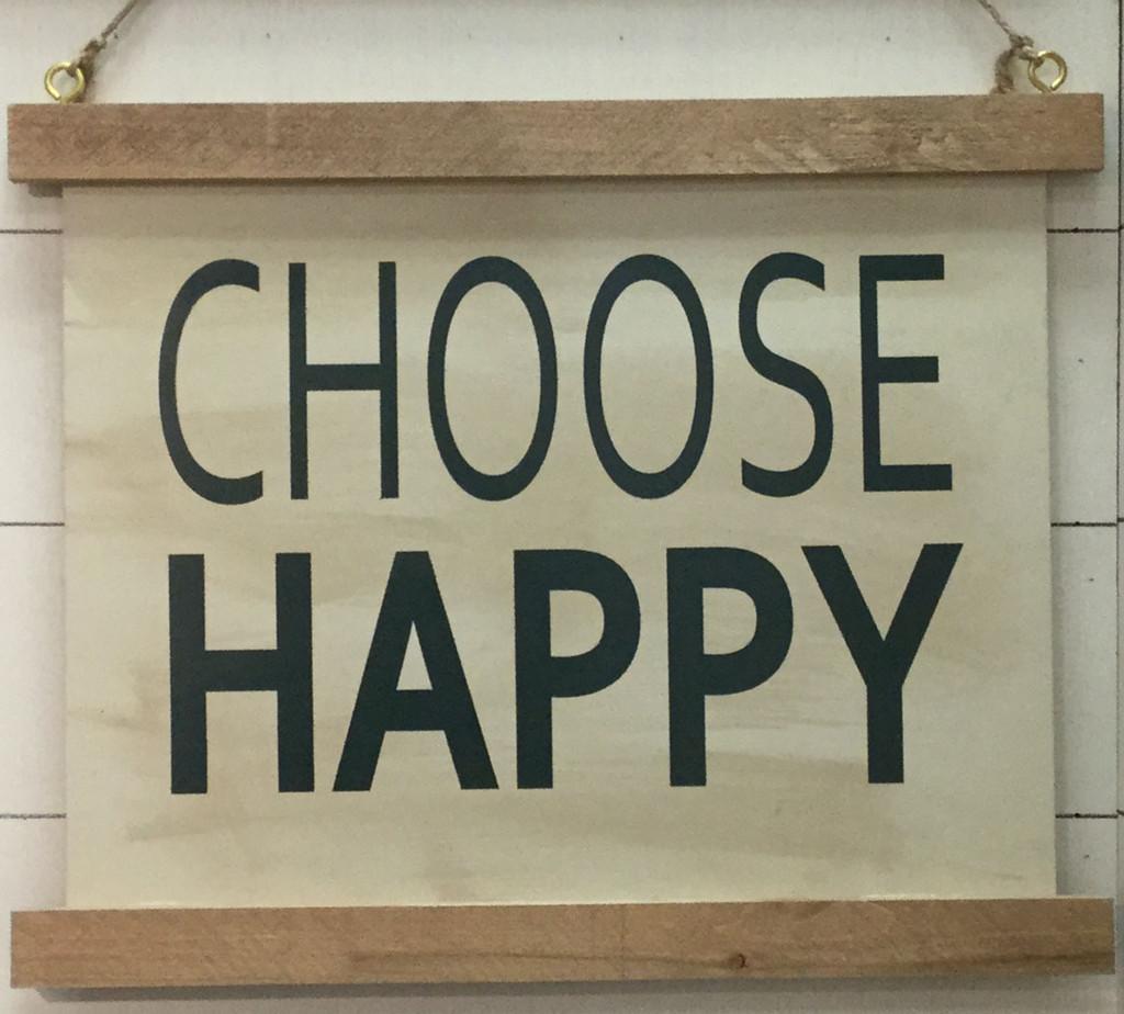 """Half Framed Sign """"CHOOSE HAPPY"""""""