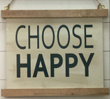 "Half Framed Sign ""CHOOSE HAPPY"""