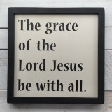 "Framed Sign ""The grace of Lord Jesus be with all"""