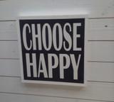 """Framed Sign """"CHOOSE HAPPY"""""""