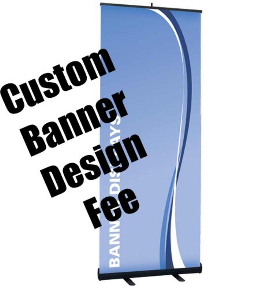 $50 Custom Banner Design Fee