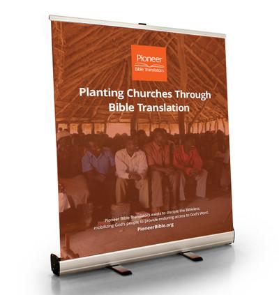 "Planting Churches Through Bible Translation Tabletop Retractor (33.5""W x 41""T)"