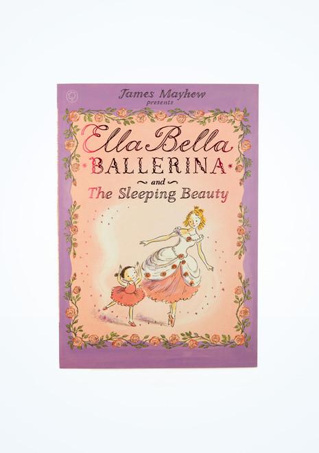 Ella Bella Ballerina and the Sleeping Beauty Book front.